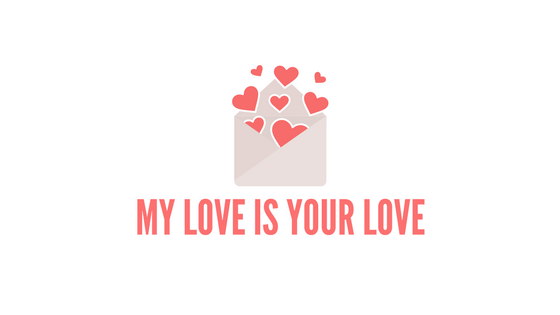 My Love Is Your Love