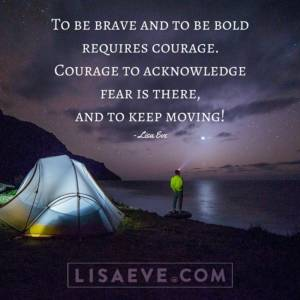 To be brave and to be bold…