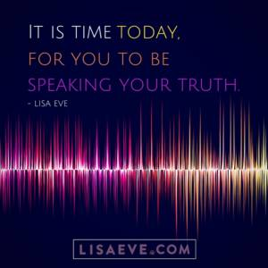 It-is-time-today-for-you-to-be-speaking-your-truth.