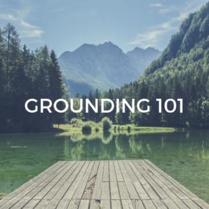 Grounding101